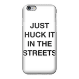 huck it Fully Printed Tough Phone Case