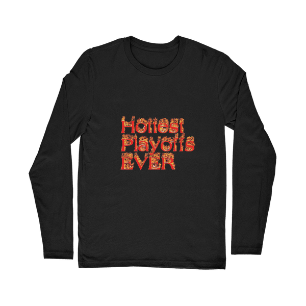 Hottest Playoffs Ever Classic Long Sleeve T-Shirt