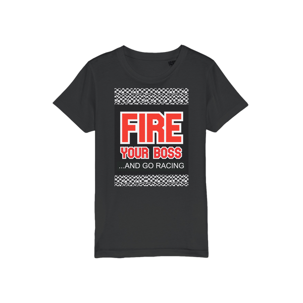 Fire Your Boss And Go Racing Organic Jersey Kids T-Shirt