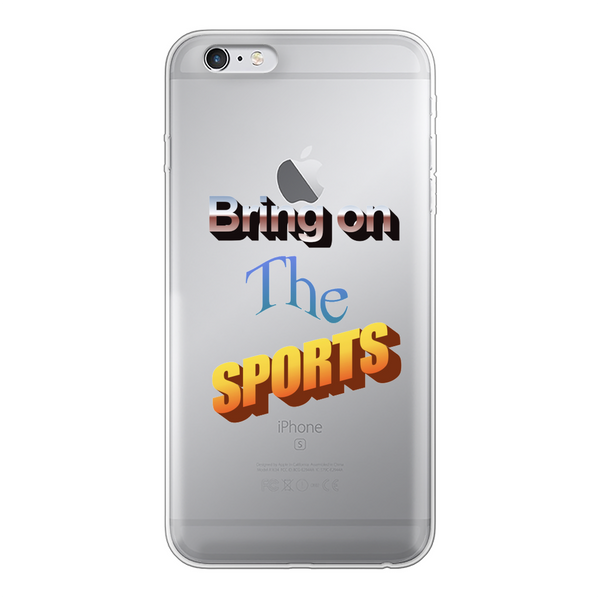 Bring On The Sports Back Printed Transparent Soft Phone Case