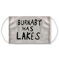 Burnaby Has Lakes Sublimation Face Mask