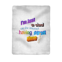 I'm Just a Dad On The Internet Having A Great Time Sublimation Baby Blanket