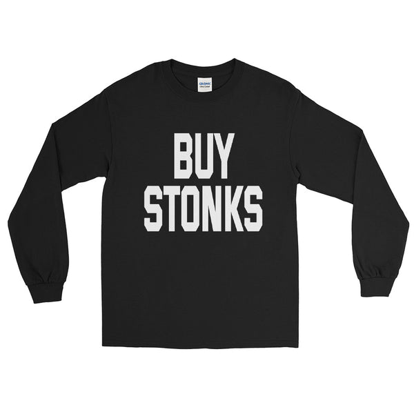 Buy Stonks, Investing, Stock Market, Stocks, GME Shirt, WallStreetBets Shirt, Stonks, WSB shirt, GameStonk, Men's Long Sleeve Shirt