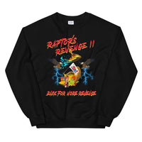 Raptor's Revenge II - Back For More Revenge Unisex Sweatshirt