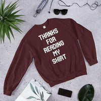Thanks For Reading My Shirt Unisex Sweatshirt