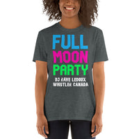 FULL MOON PARTY DJ Rave LeDoux Whistler Canada Short-Sleeve Unisex T-Shirt