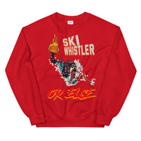 Ski Whistler OR ELSE Spooky Flaming Pumpkin Headless Danger Man Unisex Sweatshirt