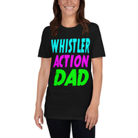 Whistler Action Dad Unisex T-Shirt