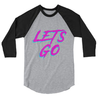 Lets Go, Let's Go, College Gift, Student Gift, College Tshirt, College shirt, Party Shirt, Birthday gift, 3/4 sleeve raglan shirt