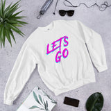 Lets Go, Let's Go, College Gift, Student Gift, College Tshirt, College sweater, Party Shirt, Birthday gift, Unisex Sweatshirt