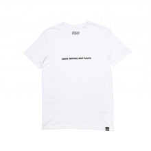 Load image into Gallery viewer, LGSC Make Surfing shit again T shirt White