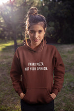 I WANT PIZZA NOT YOUR OPINION - Wombacart