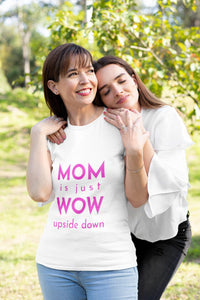 MOM IS JUST WOW T-SHIRTS, TANKS, HOODIES - Wombacart