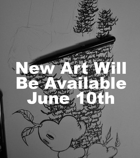 New Art for Sale June 10th!