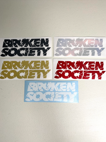 Broken Society Decal