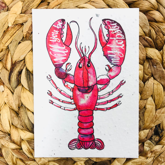 Will You Be My Lobster?  Greeting Card - plantable seeded cards for all occasions | Birthday Cards SW Coast Refills