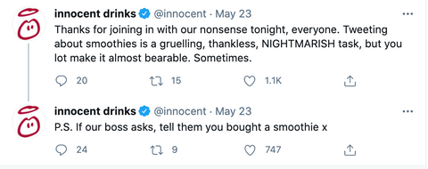 """Funny Innocent drinks tweet reading: """"Thanks for joining in with our nonsense tonight, everyone... P.S. if our boss asks, tell them you bought a smoothie x"""""""