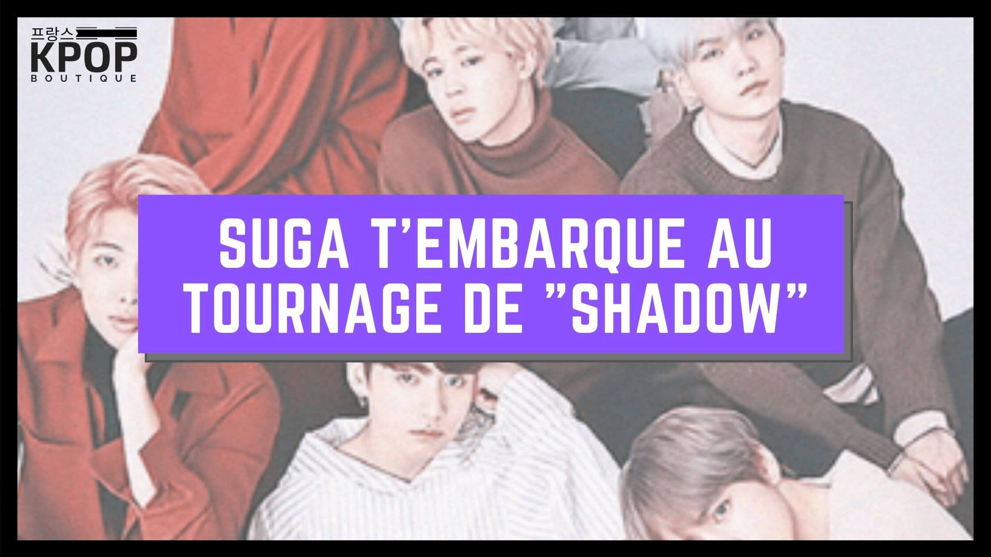 Suga BTS Shadow