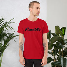 Load image into Gallery viewer, Humble T-Shirt