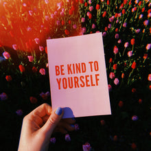 Load image into Gallery viewer, Be Kind To Yourself Power Postcard - Free Personalisation