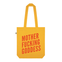 Load image into Gallery viewer, Motherf*cking Goddess Organic Cotton Slogan Tote - Yellow