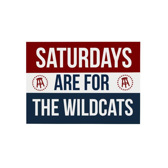 Saturdays are for the Wildcats