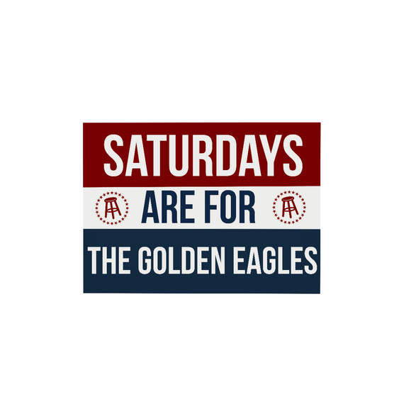 Saturdays are for the Golden Eagles