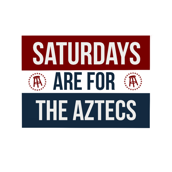 Saturdays are for the Aztecs