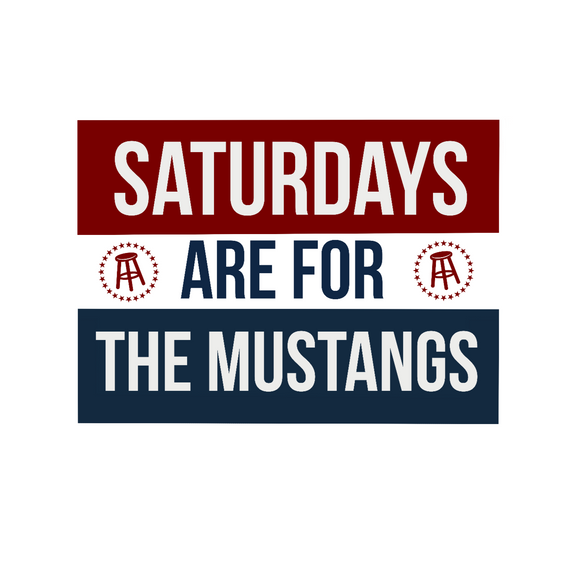 Saturdays are for the Mustangs
