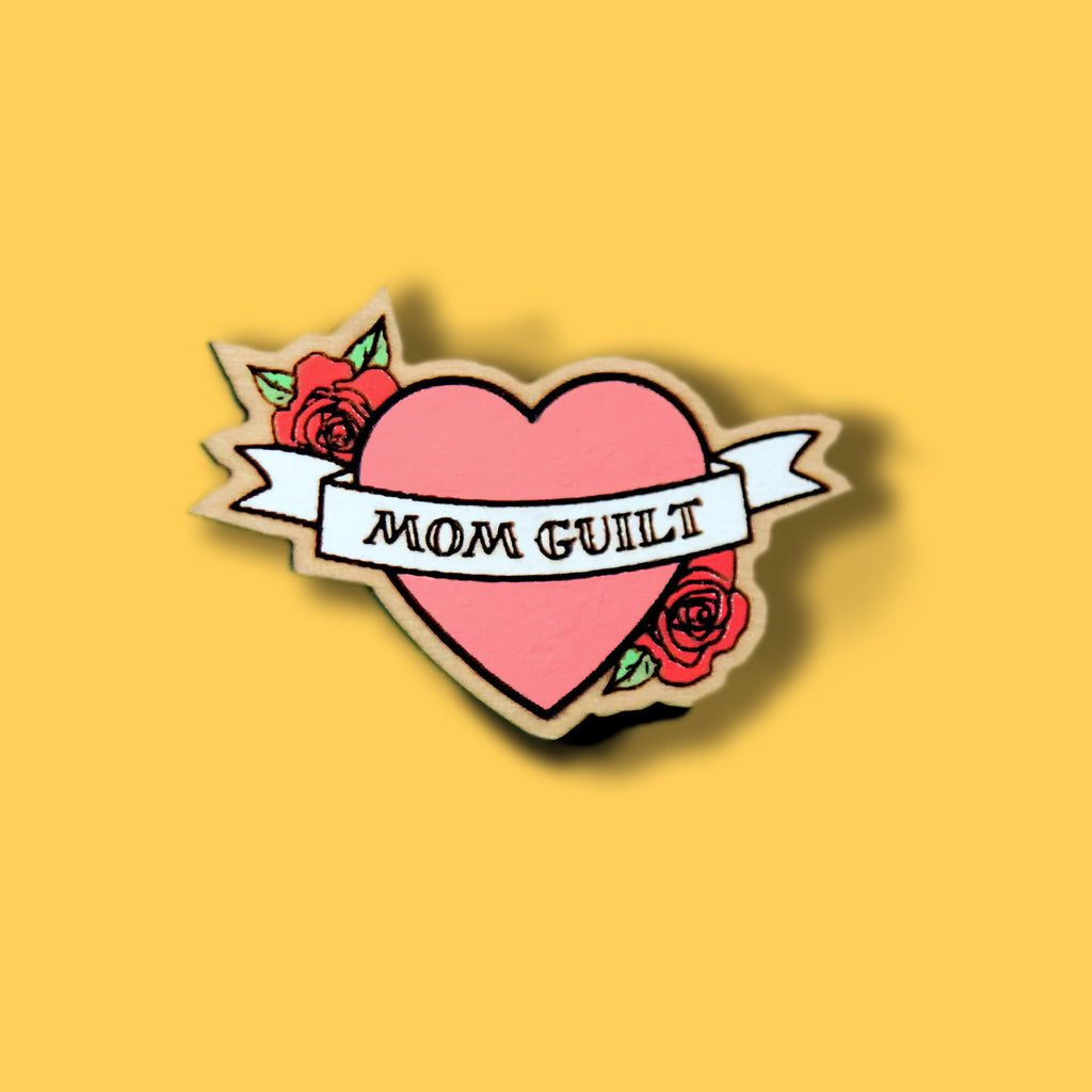Mom Guilt Pin