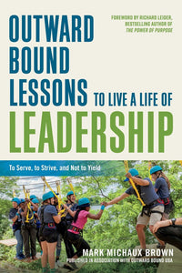 Outward Bound Lessons in Leadership
