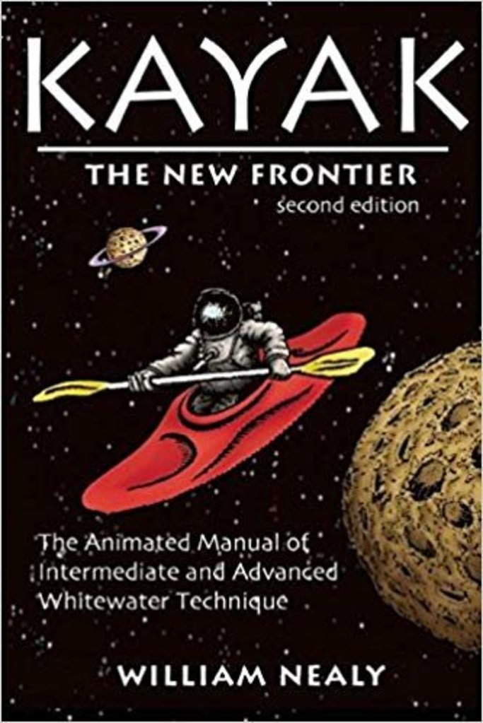 Kayak The New Frontier, William Nealy