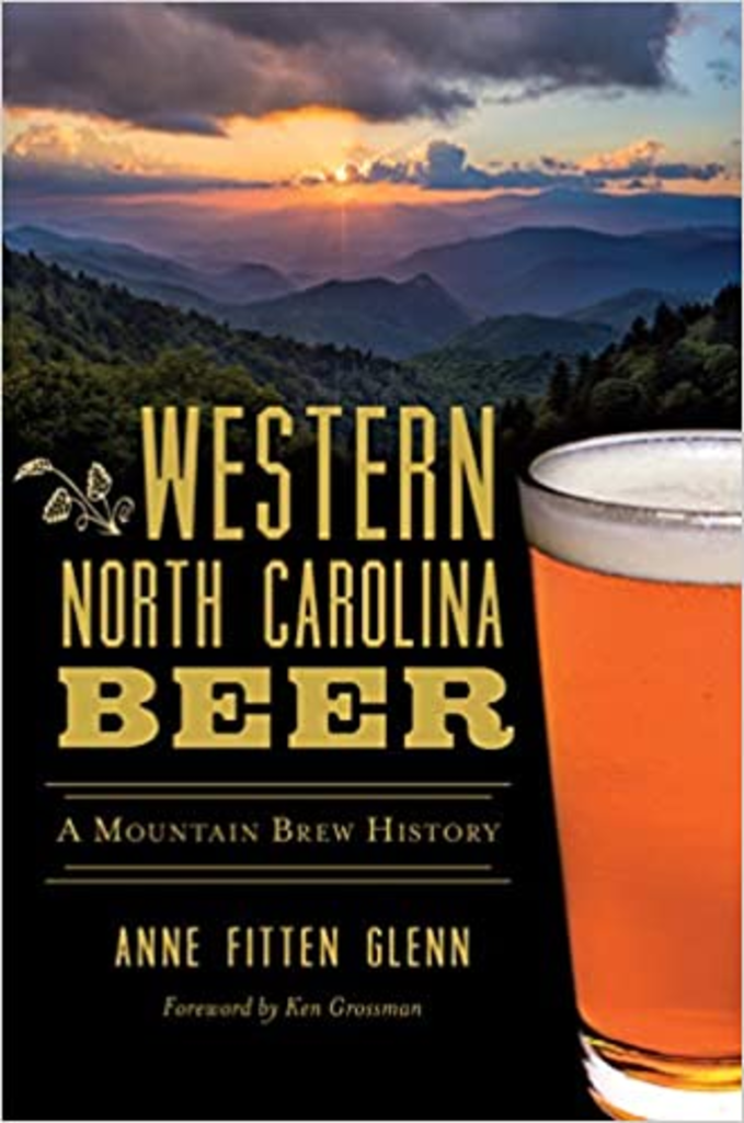 Western North Carolina Beer: A Mountain's Brew History