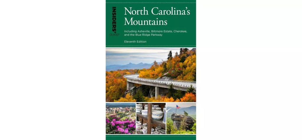 Insiders' Guide: North Carolina's Mountains 11th Edition
