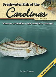 Freshwater Fish of the Carolinas Field Guide