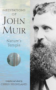 Meditations of John Muir: Nature's Temple