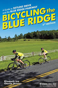 Bicycling the Blue Ridge 6th Edition