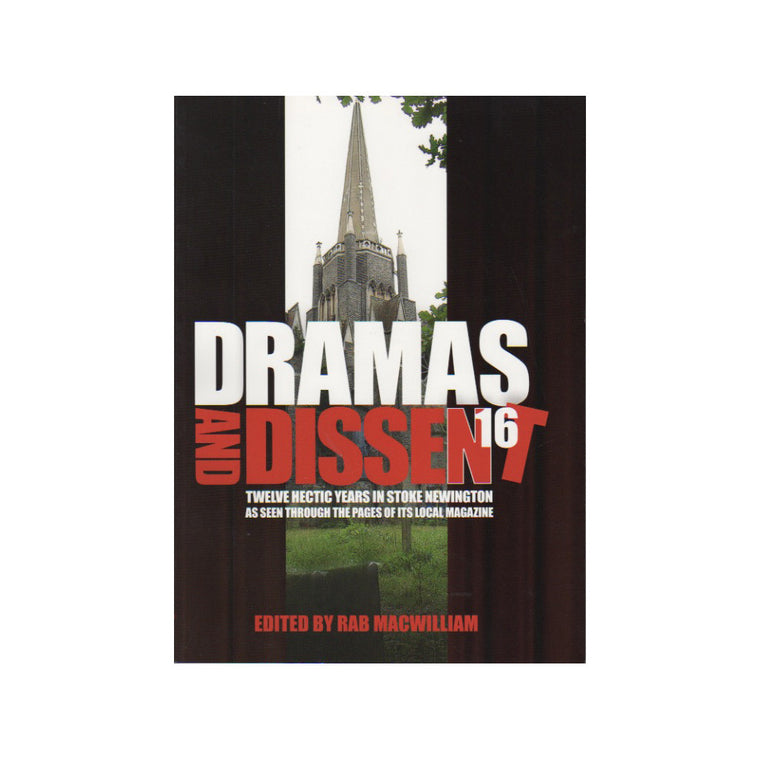 Dramas and Dissent – Twelve Hectic Years in Stoke Newington - Chinese homewares- Rouge Shop antique stores London - city furniture