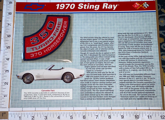1970 STING RAY CORVETTE 370 HORSEPOWER 350 TURBO-FIRE WILLABEE & WARD PATCH