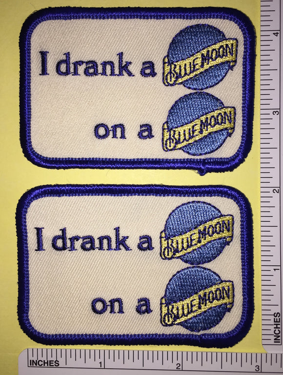 2 BLUE MOON BELGIAN BEER BREWERY MILLER COORS I DRANK A BLUE MOON PATCH LOT