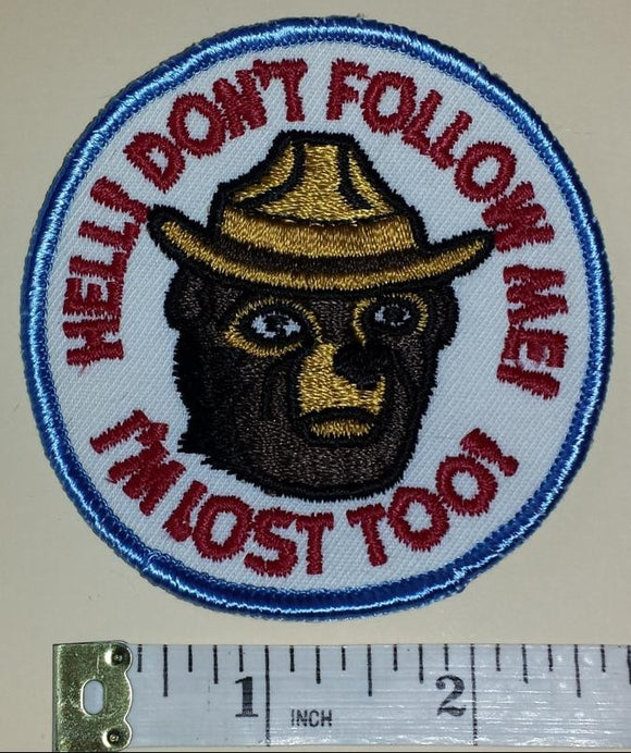 1 VINTAGE SMOKEY THE BEAR FIRE FIGHTING FOREST DON'T FOLLOW ME CREST PATCH