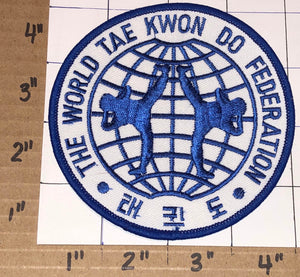 THE WORLD TAE KWON DO TAEKWON DO FEDERATION KOREAN MARTIAL ARTS COMBAT PATCH