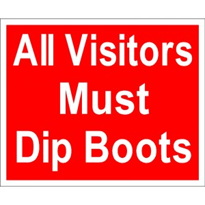 """All Visitors Must Dip Boots"" Sign [222A029]"