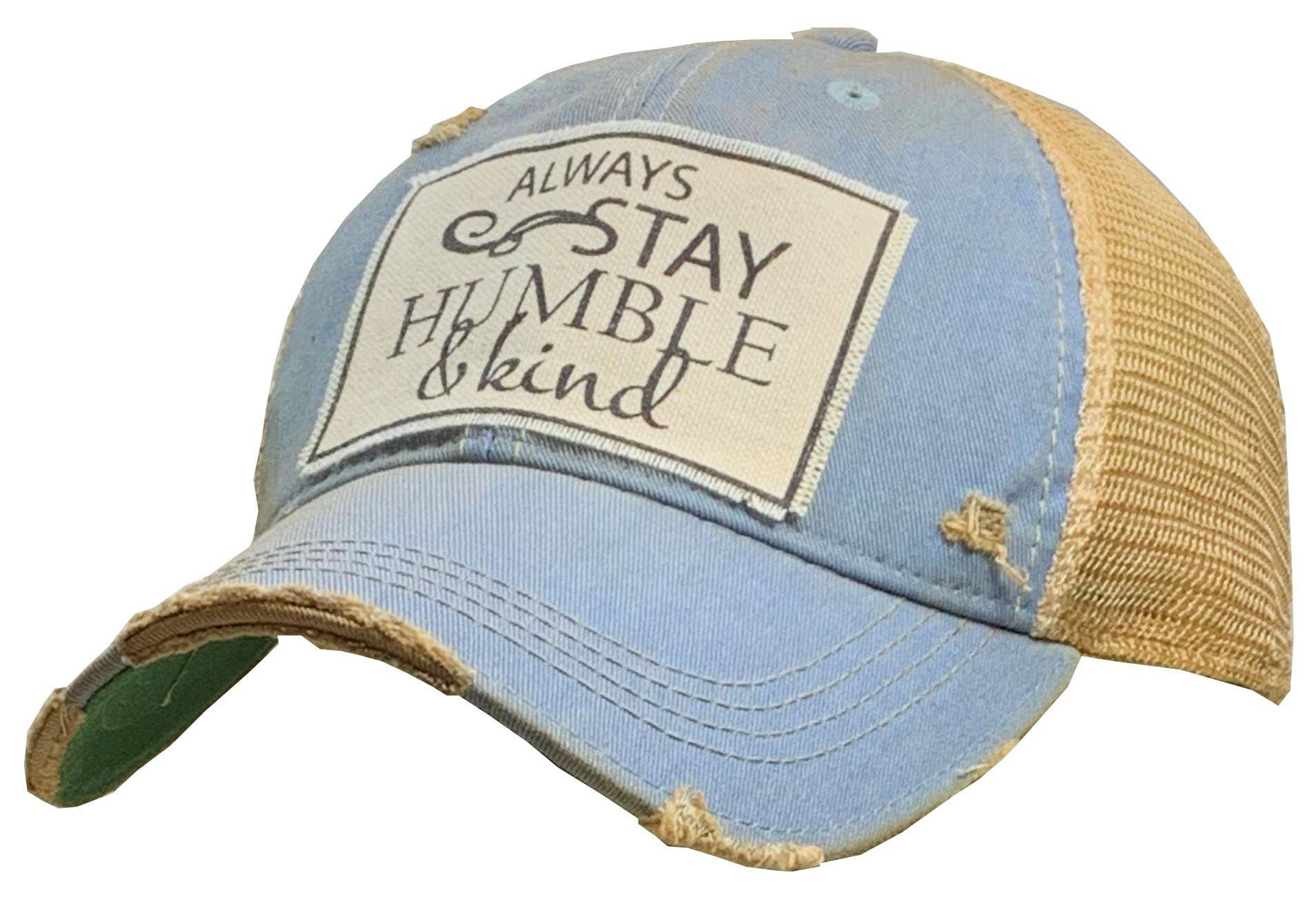 Always Stay Humble & Kind Trucker Hat Baseball Cap