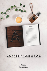 Coffee - From A to Z: From Bean to Perfect Cup and Everything in Between