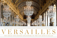 Carregar imagem no visualizador da galeria, Versailles: The Great and Hidden Splendors of the Sun King's Palace