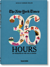 Carregar imagem no visualizador da galeria, 36 Hours: 150 Weekends in the USA & Canada - The New York Times