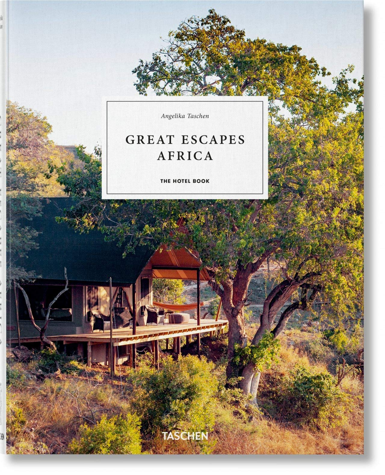 Great escapes Africa: The hotel book