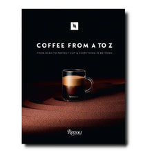 Carregar imagem no visualizador da galeria, Coffee - From A to Z: From Bean to Perfect Cup and Everything in Between