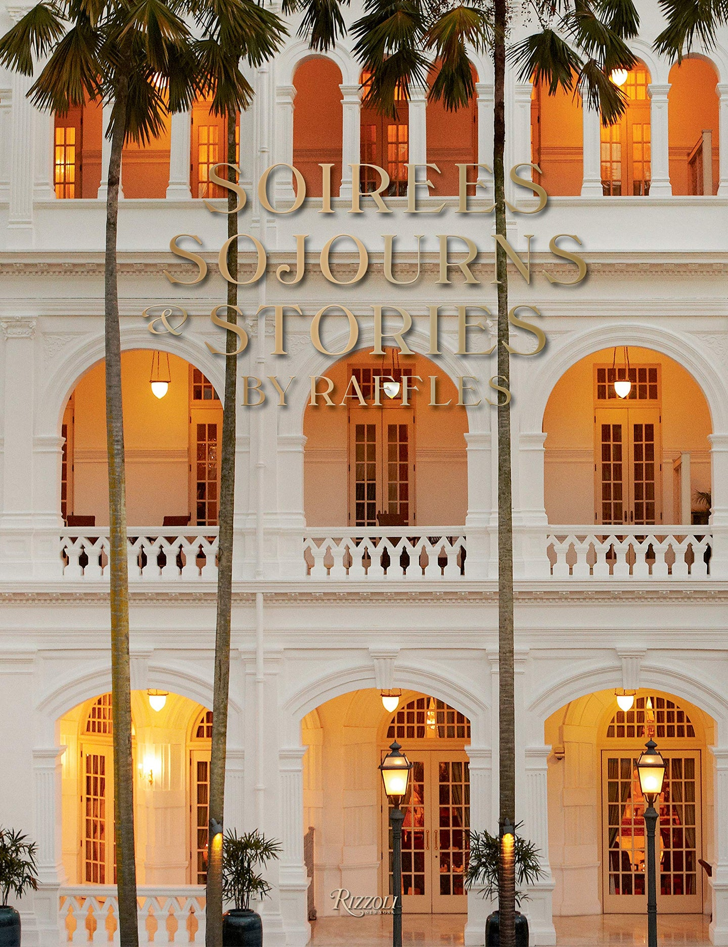 Soirees, Sojourns, and Stories: By Raffle